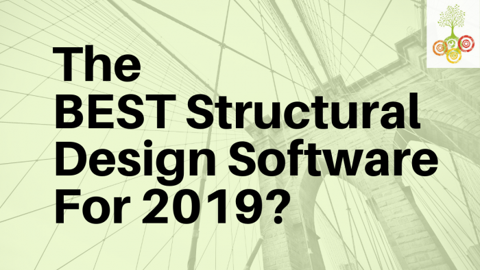 What's the BEST Structural Design Software For 2019?